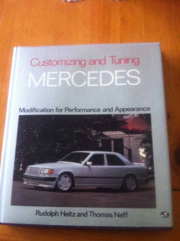 FS: Customizing & Tuning Mercedes Book - Mercedes-Benz Forum