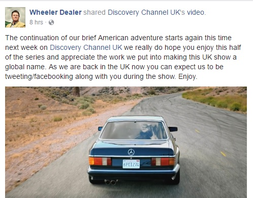 I Am Going To Be On Wheeler Dealer Next Wednesday 16th Thank You